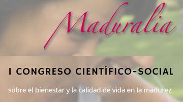 Maduralia: bienestar y calidad de vida en la madurez